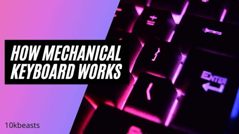 How Mechanical Keyboard Works